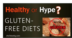 Healthy Or Hype Gluten Free