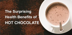 Surprising Health Benefits Hot Chocolate